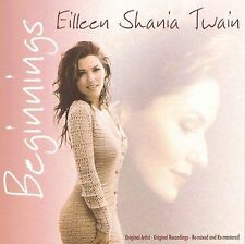 Beginnings by Shania Twain (CD, Apr-2005, BCI Music (Brentwood Communication))