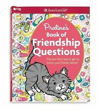 Praline's Book of Friendship Questions : The Purr-Fect Way to Get to Know...
