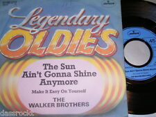 """7"""" - Walker Brothers / Sun ain´t gonna shine anymore & Make it easy on # 0162"""