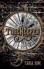 Timekeeper, Sim, Tara