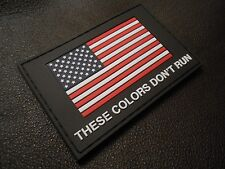 3D PVC GLOW THESE COLORS DON'T RUN USA FLAG US TACTICAL MORALE SWAT VELCRO PATCH