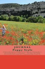 JOURNAL Poppy Style : A Smart Notebook with Rule-Lined Paper for Writing...