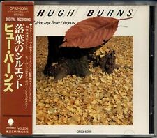 HUGH BURNS I Give My Heart To You JAPAN 1st Press CD 1985 CP32-5085 3200Yen Obi