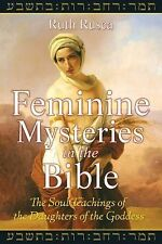 Excellent, Feminine Mysteries in the Bible: The Soul Teachings of the Daughters