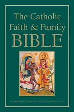 The Catholic Faith and Family Bible by HarperCollins Publishers Ltd. Staff...