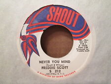 FREDDIE SCOTT - Never You Mind / Am I Grooving You  SHOUT 212 - 45rpm   Northern