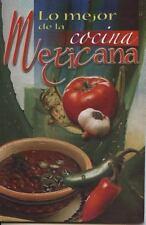 Mejor de la Cocina Mexicana, Lo (Spanish Edition)