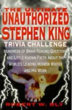 The Ultimate Unauthorized Stephen King Trivia Challenge: Hundreds of...