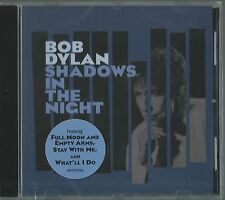 BOB DYLAN CD: SHADOWS IN THE NIGHT (NEU)