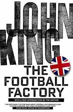 The Football Factory by John King (Paperback)