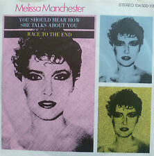 "7"" 1982 MINT-! MELISSA MANCHESTER : You Should Hear How She Talks About You"