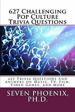627 Challenging Pop Culture Trivia Questions by Seven, Seven Phoenix (2015,...