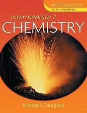 Intermediate 2 Chemistry: With Answers 2nd Edition By Norman Conquest