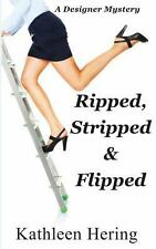 Ripped, Stripped and Flipped (Designer Mystery) by Hering, Kathleen