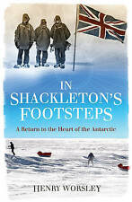 In Shackleton's Footsteps: A Return to the Heart of the Antarctic. by-ExLibrary