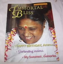 Imortal Bliss 4th Quarter 2007, Vol. 3, No. 4 Mata Amritanandamayi Amma Ammaji