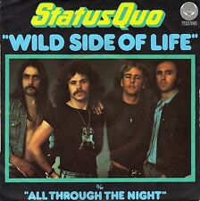 """7"""" Status Quo – Wild Side Of Life / All Through The Night // French 1976"""