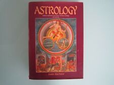 ASTROLOGY: ITS HISTORY, METHODS, MYTHOLOGY & MEANING - LOUIS MACNEICE