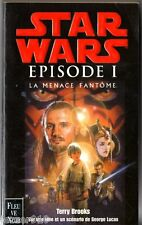 STAR WARS ¤ TERRY BROOKS ¤ LA MENACE FANTOME ¤ 1999 fleuve noir