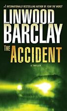 The Accident by Linwood Barclay (2012, Paperback)