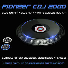 PIONEER CDJ 2000 NEXUS / 2 / Blu in aria / Play & WHITE CUE LED MOD KIT (2 cdjs)