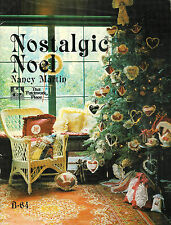 Nostalgic Noel by Nancy J. Martin ~ 39 Pages Soft Cover Book with Uncut Pattern