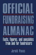 Official Fundraising Almanac: Facts, Figures, and Anecdotes from and f-ExLibrary