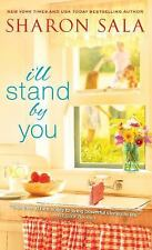 Blessings, Georgia: I'll Stand by You 2 by Sharon Sala (2015, Paperback)