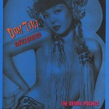 Don Tiki Adulterated - The Remix Project by Don Tiki