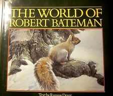 Signed Copy! World of Robert Bateman Art Hardcover (Fine/1986 Reprint/178 pp)