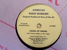 AMERICAN RADIO WARBLERS 78 RECORD/ A. BARNETT/VOICES OF SPRING/SKATERS WALTZ/ VG