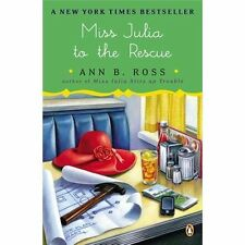 Miss Julia to the Rescue by Ann B. Ross (2013, Paperback)