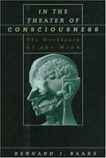In the Theater of Consciousness: The Workspace of the Mind-ExLibrary