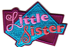 LITTLE SISTER - Iron On Embroidered  Patch /Children, Relatives, Names,Babies