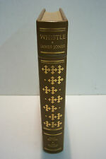 WHISTLE by James Jones. Illustrated by Howard Rogers. 1978, Franklin Library