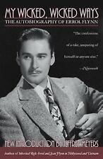 My Wicked, Wicked Ways: The Autobiography of Errol Flynn by Flynn, Errol