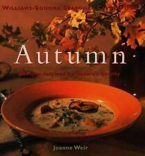 Williams-Sonoma Seasonal Celebration: Autumn : Recipes Inspired by Nature's Bou…