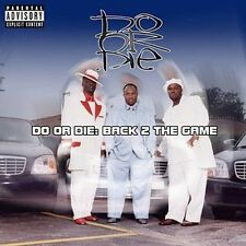 Back 2 the Game [PA] by Do or Die (CD, Aug-2002, Virgin)
