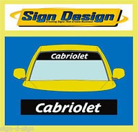 CABRIOLET SUNSTRIP  DECALS GRAPHICS STICKER choose any 2 colours from list
