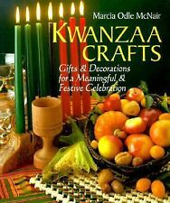 Kwanzaa Crafts: Gifts & Decorations For A Meaningful & Festive Celebra-ExLibrary