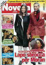 """* NOVELLA 2000 * N°3 - 16/ GEN/2014 """" LAPO sbrocca per Moran - IL bacio di Rocio"""