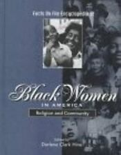 Facts on File Encyclopedia of Black Women in America: Religion and Com-ExLibrary
