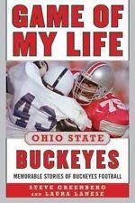 Game of My Life Ohio State Buckeyes: Memorable Stories of Buckeye Football, Lane