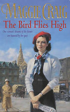 The Bird Flies High, Maggie Craig