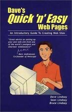 Dave's Quick 'n' Easy Web Pages : An Introductory Guide to Creating Web Sites...