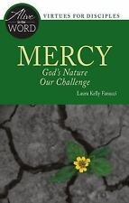 Alive in the Word: Mercy : God's Nature Our Challenge by Laura Kelly Fanucci...