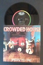 45rpm single - Crowded House - Mean To Me/Hole In The River - Pic Sleeve M-/M-