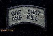 SNIPER ONE SHOT ONE KILL OD TAB PATCH US MARINES ARMY NAVY AIR FORCE USCG RECON