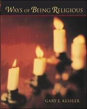 Ways Of Being Religious by Gary E. Kessler