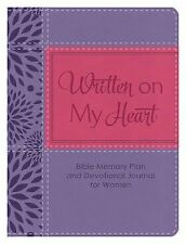 Written on My Heart : Bible Memory Plan and Devotional Journal for Women by...